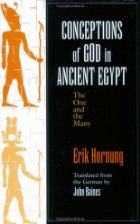 Conceptions of God in Ancient Egypt: The One and the Many ...